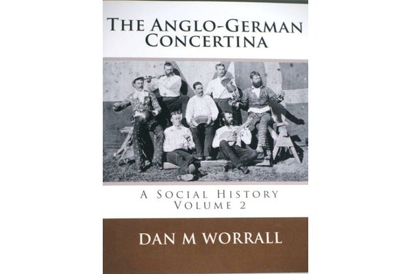 The Anglo-German concertina - A social history 2 Dan M. Worrall